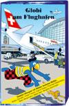 Globi am Flughafen, Umschlag gross anzeigen