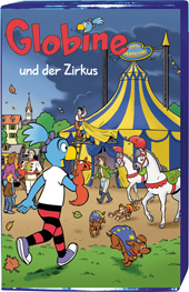 Globine und der Zirkus MC
