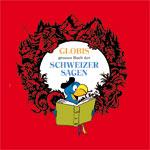 Globis Schweizer Sagen CD, Umschlag gross anzeigen