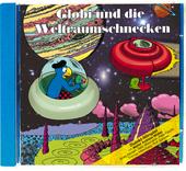 Globi und die Weltraumschnecken CD