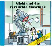 Globi und die verrückte Maschine CD, Umschlag gross anzeigen