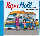 Papa Moll und das Kochmobil CD