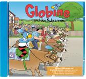 Globine und das Kuhrennen CD