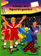 Globi, der Sportreporter