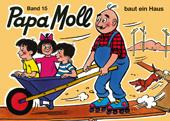 Papa Moll baut ein Haus