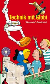 Technik mit Globi